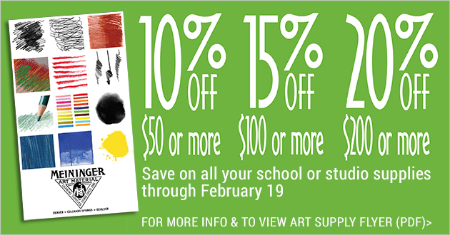 Meininger Art Supply Sale: 10% OFF $50 or more; 15% OFF $100 or more; 20% OFF $200 or more through February 19, 2018