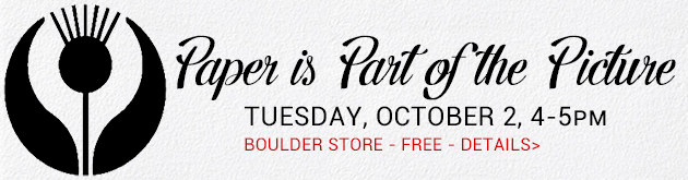 Boulder store: Paper is Part of the Picture, Tuesday, October 2, 4-5pm