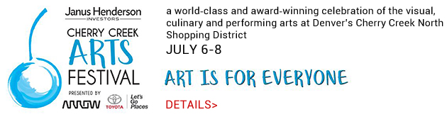 Cherry Creek Arts Festival, July 6-8, Cherry Creek North Shopping District, Denver