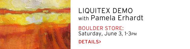 Boulder Store: Liquitex Demo by Pamela Erhardt, Saturday, June 3, 1-3pm