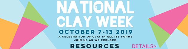 National Clay Week, October 7-13, a celebration of clay in all its forms