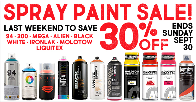 Spray Paint Sale 30% OFF thru September 30, 2018 (except Montana GOLD)
